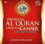 """Buku bertajuk """"perubatan Al-Quran Rawatan Kanser"""""""